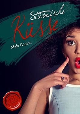 Stürmische Küsse (Roseport Lovers 1)