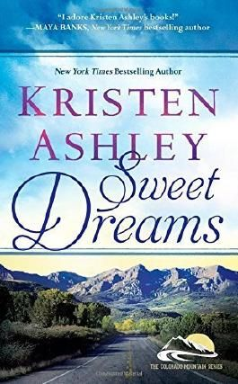 Sweet Dreams (Colorado Mountain) by Ashley, Kristen (2014) Mass Market Paperback