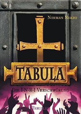 TABULA - Die I·N·R·I Verschwörung
