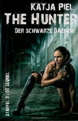 THE HUNTER STAFFEL 2  SEQUEL  Der schwarze Dämon