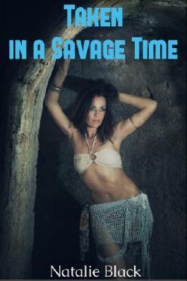Taken in a Savage Time (Dinosaur Erotica)