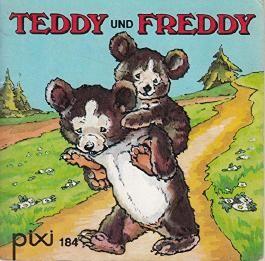 Teddy und Freddy