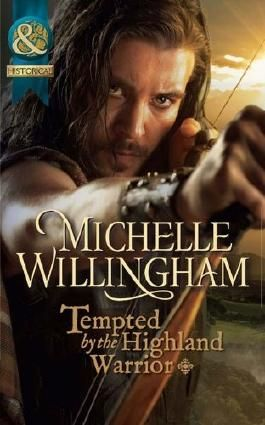 Tempted by the Highland Warrior (Mills & Boon Historical) (The MacKinloch Clan - Book 3)