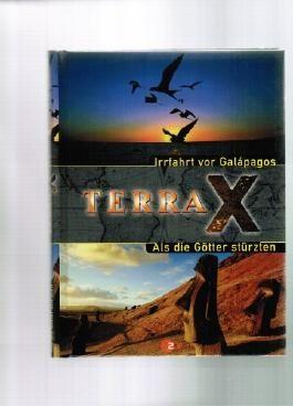 Terra X  Irrfahrt vor Galápagos  Als die Götter stürzten
