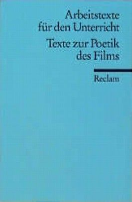Texte zur Poetik des Films