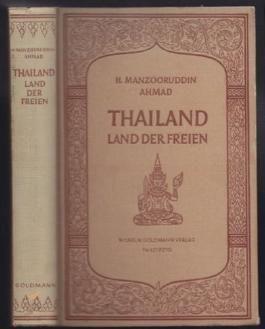 Thailand Land der Freien.