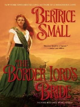 The Border Lord's Bride: Border Chronicles, Book 2