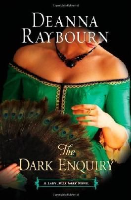 The Dark Enquiry (A Lady Julia Grey Novel) by Raybourn, Deanna (2011) Paperback