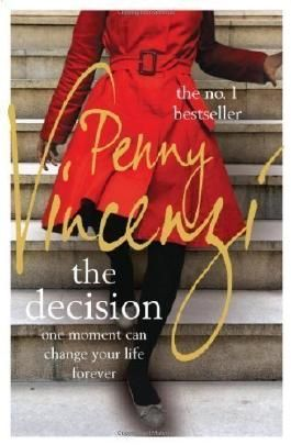 The Decision by Vincenzi, Penny (2012)