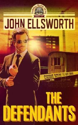 The Defendants (Thaddeus Murfee Legal Thriller Book 1)