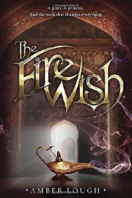 The Fire Wish (Jinni Wars)