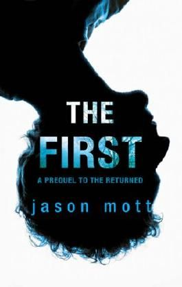The First (Prequel to The Returned - Book 1)
