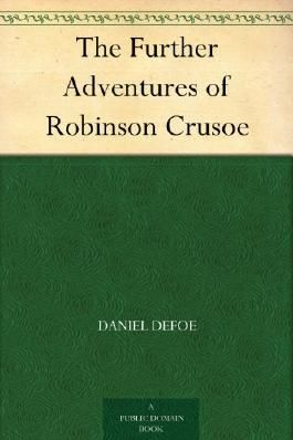 The Further Adventures of Robinson Crusoe