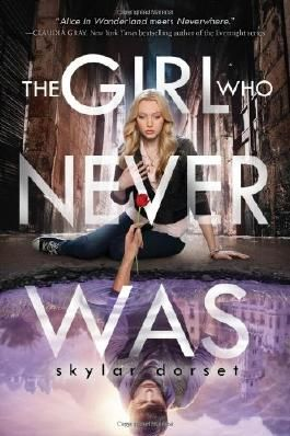 The Girl Who Never Was: Otherworld Book One