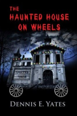 The Haunted House on Wheels (Children's summer horror)