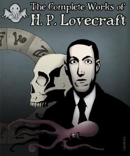 The Illustrated Complete Works of H.P. Lovecraft