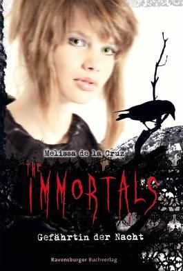 The Immortals 6: Gefährtin der Nacht