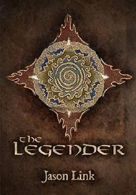 The Legender (Arkosaegan Book 1)