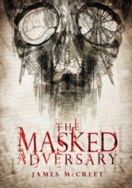 The Masked Adversary