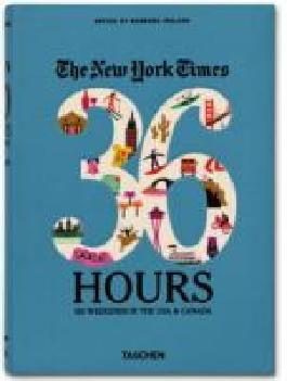 The New York Times 36 Hours: USA & Canada, West Coast