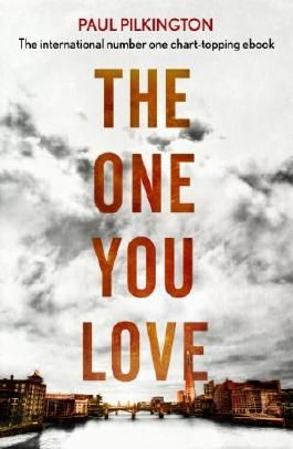 The One You Love: Emma Holden Trilogy: Book One