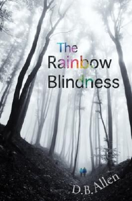 The Rainbow Blindness: An LGBT Love Story (Modern Relationships Book 2)