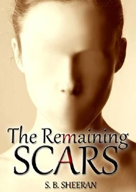 The Remaining Scars (The Abandoned Book 1)