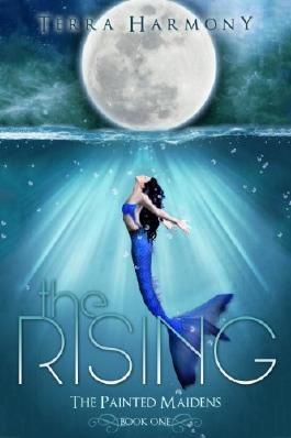 The Rising (The Painted Maidens Trilogy)