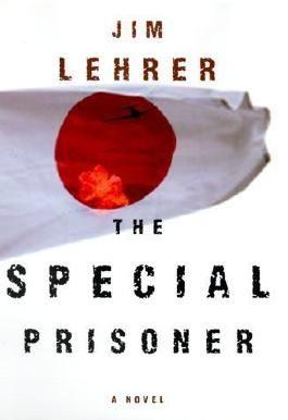 The Special Prisoner: A Novel
