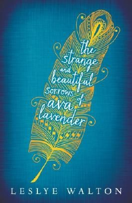 The Strange and Beautiful Sorrows of Ava Lavender