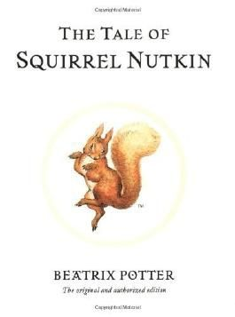The Tale of Squirrel Nutkin (Potter) by Potter, Beatrix [2002]