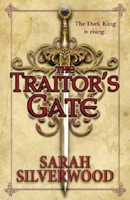 The Traitor's Gate: The Nowhere Chronicles Book Two