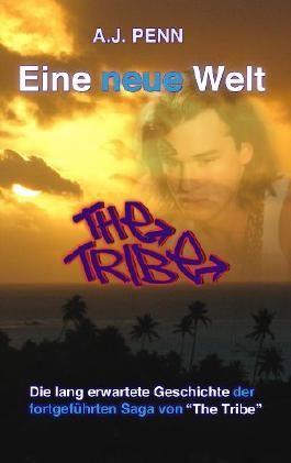 The Tribe: Eine neue Welt (The Tribe (Deutsche) 1)