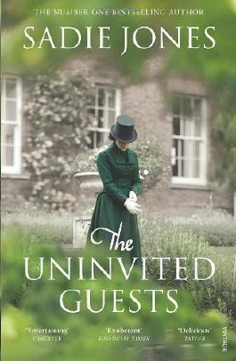 The Uninvited Guests by Jones, Sadie (2013) Paperback