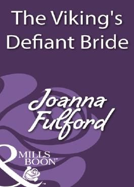The Viking's Defiant Bride (Mills & Boon Historical)