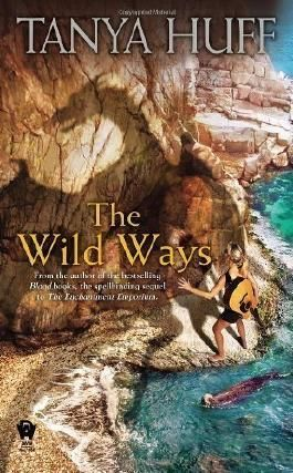 The Wild Ways by Huff, Tanya Reprint edition (2012)