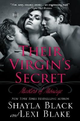 Their Virgin's Secret, Masters of Ménage, Book 2