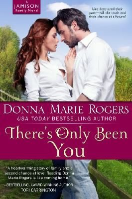 There's Only Been You (Jamison Series)