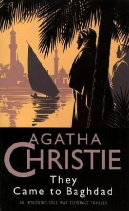 They Came to Baghdad (The Christie Collection)