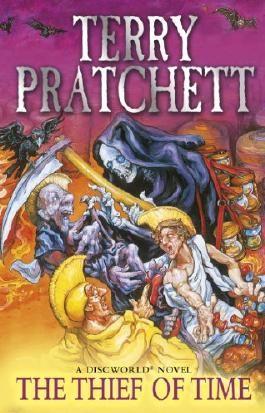 Thief Of Time: (Discworld Novel 26) (Discworld series)