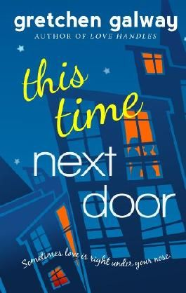 This Time Next Door (Oakland Hills 2)