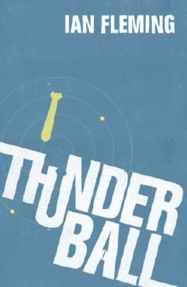 Thunderball: James Bond 007 (Vintage)