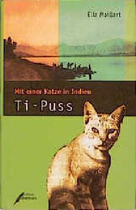 Ti- Puss. Mit einer Katze in Indien