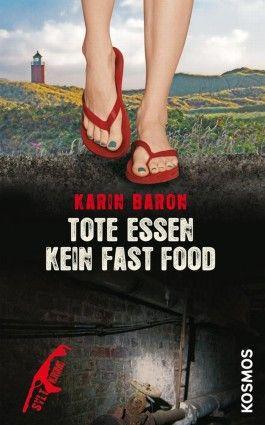 Tote essen kein Fast Food von Karin Baron-Rezension
