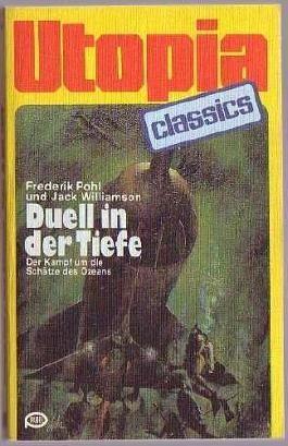 UTOPIA CLASSIS - Taschenbuch, Bd. 04, Duell in der Tiefe - Kampf um die Schätze des Ozeans (Science Fiction)