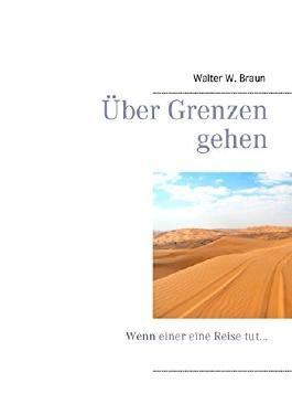 Über Grenzen gehen: Wenn einer eine Reise tut...