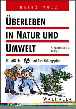 Überleben in Natur und Umwelt. Mit ABC- Teil und Ausbildungsplan
