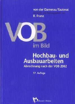 VOB im Bild Hochbau- und Ausbauarbeiten