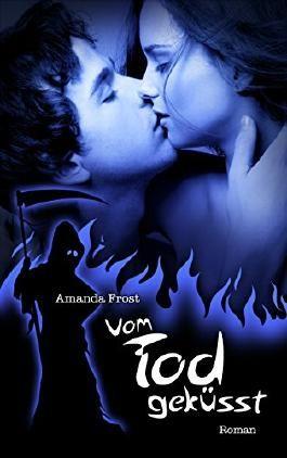 Vom Tod geküsst