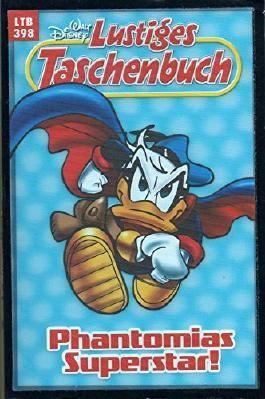 """WALT DISNEY Lustiges Taschenbuch (LTB) # 398: DONALD DUCK in """"PHANTOMIAS Superstar!"""""""